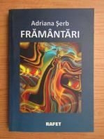 Anticariat: Adriana Serb - Framantari