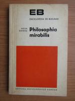 Anticariat: Anton Dumitriu - Philosophia mirabilis