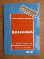 Constantin Ciopraga - Baltagul de Mihail Sadoveanu