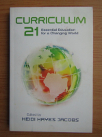 Anticariat: Curriculum 21. Essential education for a changing world