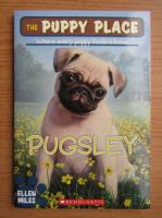 Anticariat: Ellen Miles - The puppy place, Pugsley