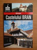 Ghidul Castelului Bran