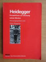 Heidegger. Perspektiven zur Deutung seines Werkes
