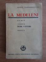 Anticariat: Ionel Teodoreanu - La Medeleni (volumul 3, 1942)