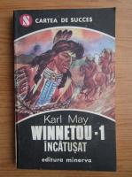 Karl May - Winnetou, volumul 1. Winnetou incatusat