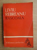 Anticariat: Liviu Rebreanu - Rascoala (volumul 2)