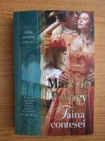 Mary Jo Putney - Taina contesei
