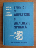 Anticariat: Nicolae Mircea - Tehnici de anestezie si analgezice spinala