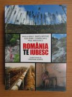 Anticariat: Paula Herlo, Rares Nastase - Romania, te iubesc!