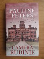 Anticariat: Pauline Peters - Camera rubinie