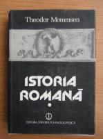 Anticariat: Theodor Mommsen - Istoria romana, volumul 1