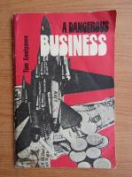Tom Emelyanov - A dangerous business