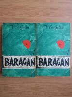 Anticariat: V. Em. Galan - Baragan (2 volume)