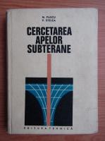 Anticariat: Virgil Stelea - Cercetarea apelor subterane