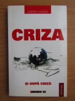 Andrei Marga - Criza si dupa criza