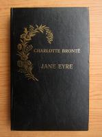 Charlotte Bronte - Jane Eyre, volumul 2