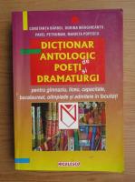 Constanta Barboi, Marieta Popescu - Dictionar antologic de poeti si dramaturgi pentru gimnaziua, liceu, capacitate, bacalaureat, olimpiade si admitere in facultati