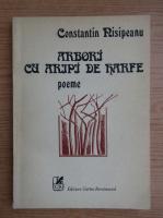 Anticariat: Constantin Nisipeanu - Arbori cu aripi de harfe. Poeme