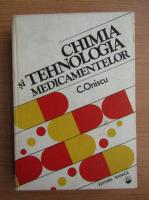 Anticariat: Corneliu Oniscu - Chimia si tehnologia medicamentelor