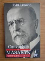 Emil Ludwig - Convorbiri cu Masaryk