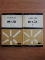 Anticariat: Evgueni Tarle - Napolen (2 volume)