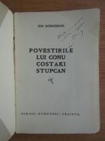 Anticariat: Ion Dongorozi - Povestirile lui Conu Costaki Stupcan (cu autograful autorului)