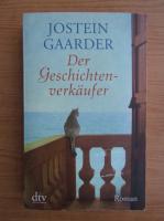 Jostein Gaarder - Der Geschichtenverkaufer