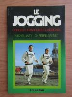 Anticariat: Michel Jazy - Le jogging
