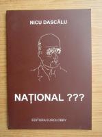Anticariat: Nicu Dascalu - National???