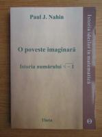 Paul J. Nahin - O poveste imaginara. Istoria numarului radical -1