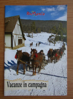 Anticariat: Romania. Vacanze in campagna