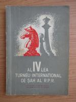 Al IV-lea Turneu International de Sah al R. P. R.