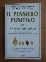 Anticariat: Anthony de Mello - Il pensiero positivo