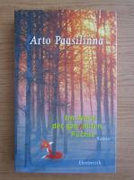 Anticariat: Arto Paasilinna - Im Wald der gehenkten Fuchse