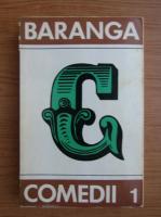 Anticariat: Aurel Baranga - Comedii (volumul 1)