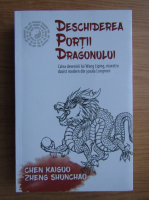 Anticariat: Chen Kaiguo - Deschiderea portii dragonului. Calea devenirii lui Wang Liping, maestrul daoist modern din scoala Longmen