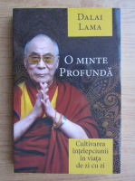 Dalai Lama - O minte profunda