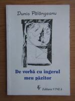 Dunia Palangeanu - De vorba cu ingerul meu pazitor