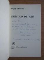 Anticariat: Eugen Ovidiu Chirovici - Dincolo de rau (cu autograful autorului)