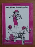 Fred Elmont - Das Kleine Rosakappchen