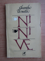 Anticariat: Gheorghe Tomozei - Ninive