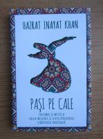 Anticariat: Hazrat Inayat Khan - Pasi pe cale