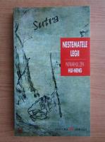 Anticariat: Hui Neng - Sutra. Rostita de pe inaltul scaun despre Nestematele Legii