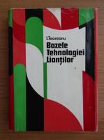 Anticariat: I. Teoreanu - Bazele Tehnologiei Liantilor