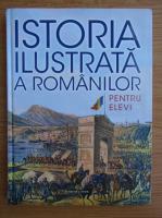 Anticariat: Istoria ilustrata a romanilor pentu elevi
