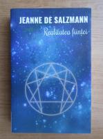 Anticariat: Jeanne de Salzmann - Realitatea fiintei. Cea de-a patra cale a lui Gurdjieff