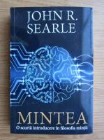 Anticariat: John Searle - Mintea. O scurta introducere in filosofia mintii
