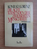Konrad Lorenz - Die acht Todsunden der zivilisierten Menschheit