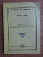 Marian Vasile - Introducere in teoria genurilor literare