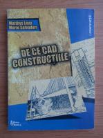 Matthys Levy, Mario Salvadori - De ce cad constructiile. Cum se distrug structurile